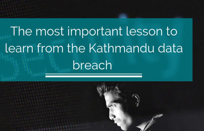 The most important lesson to learn from the Kathmandu data breach