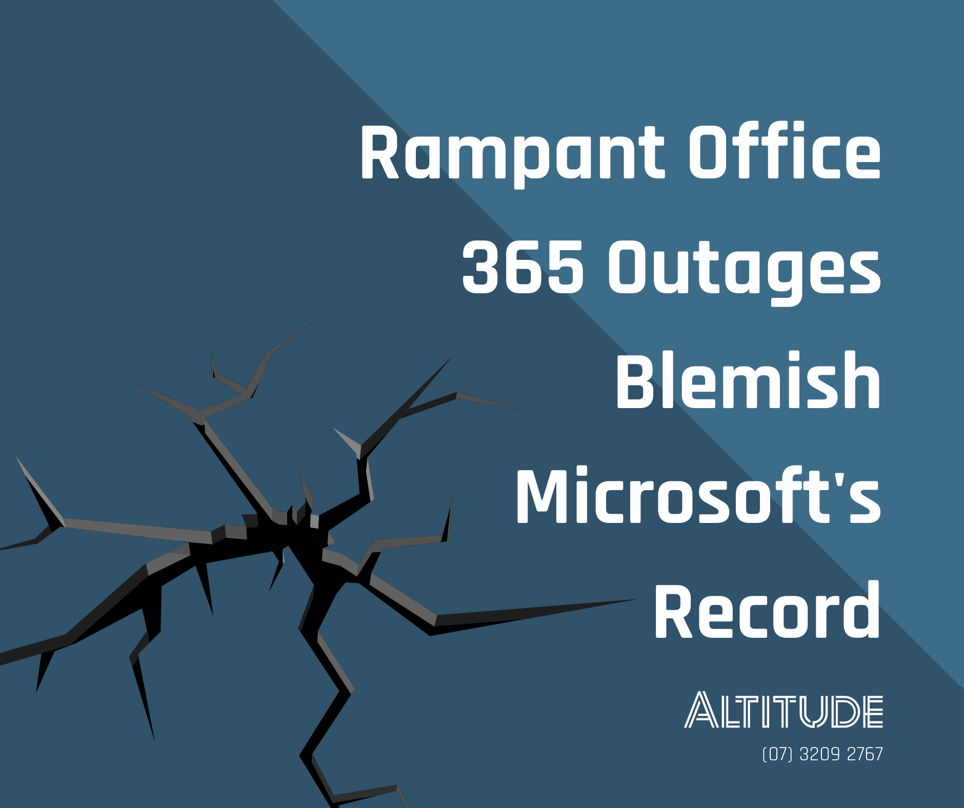 Rampant Office 365 Outages Blemish Microsoft's Record