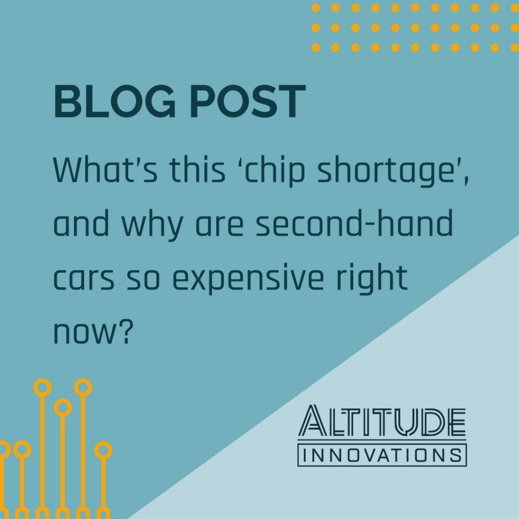 What's this 'chip shortage', and why are second-hand cars so expensive right now?